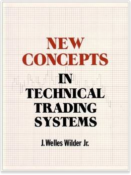 Ebook New Concepts In Technical Trading Systems