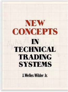 NEW CONCEPTS IN TECHNICAL TRADING SYSTEMS Review